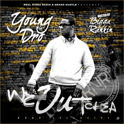 00_Young_Dro_-_We_Outchea_Official_Mixtape-2012-Front-Djleak.com_-400x400